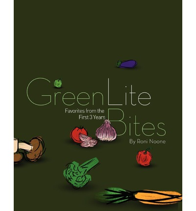 Greenlitebites : Favorites from the First 3 Years