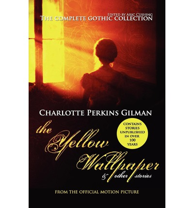 a review of the yellow wallpaper by charlotte perkins gilman Buy the yellow wallpaper at the book depository:.