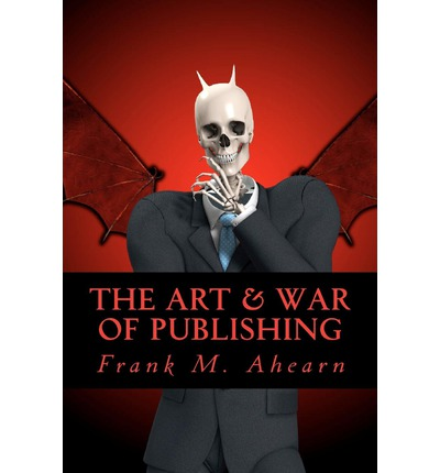 The Art & War of Publishing
