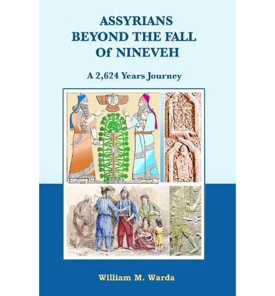Assyrians Beyond the Fall of Nineveh