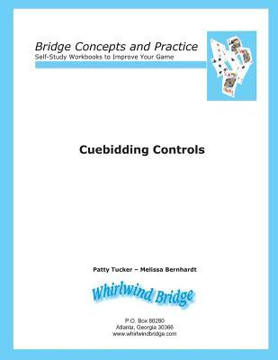 Cuebidding 1 - Controls : Bridge Concepts and Practice