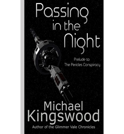 Download gratuito online Passing in the Night by Michael Kingswood 061583969X in Italian PDF FB2 iBook