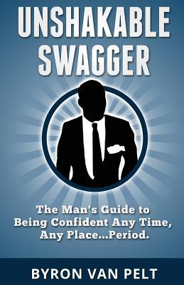 Free Unshakable Swagger PDF Download - SelwynRandolph