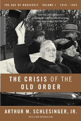 Download di audiolibri gratuiti per kindle fire The Age of Roosevelt: The Crisis of the Old Order 1919-1933 Vol 1 : 1919-1933, the Age of Roosevelt PDF FB2 iBook by Arthur M. Schlesinger