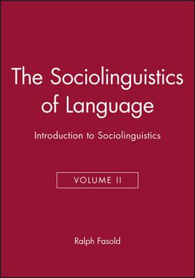 Ralph fasold the sociolinguistics of society