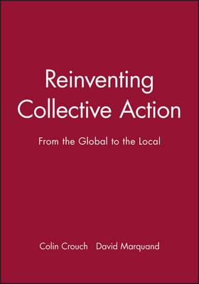 Reinventing Collective Action