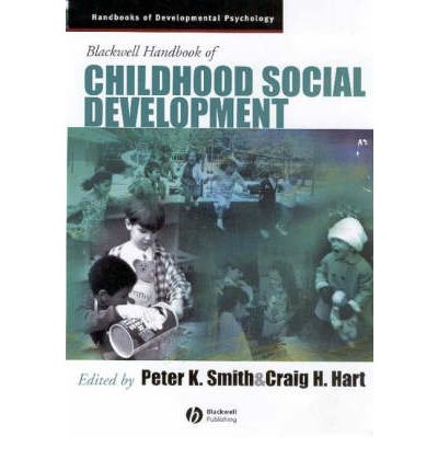 Blackwell Handbook of Childhood Social Development