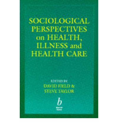 unirt 7 sociological perspectives for health Essay about health and social care a-level unit 7 m2 and d1 692 words may 12th, 2013 3 pages m2- use different sociological perspectives to discuss patterns and trends of health and illness in two different social groups.