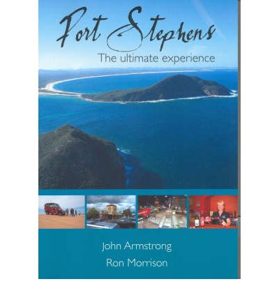 Port Stephens : The Ultimate Experience