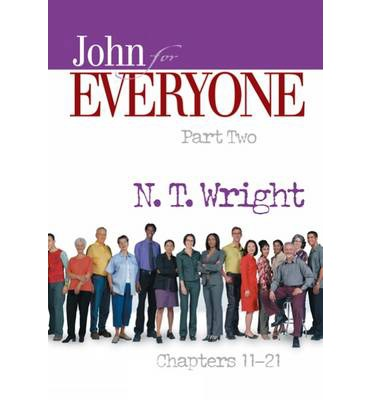 John for Everyone Part Two Chapters 11-21