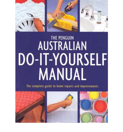 Read e books online the penguin australian do it yourself manual the penguin australian do it yourself manual the complete guide to home repairs solutioingenieria Gallery