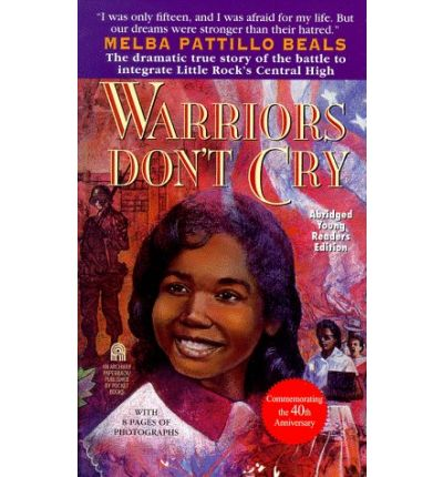 racial hatred and discrimination in warriors dont cry by melba pattillo beals Warriors don't cry by melba pattillo beals, the author describes what her reactions and feelings are to the racial hatred and discrimination she and eight other.