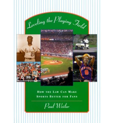 Kostenloser Download von E-Book-Dateien Leveling the Playing Field : How the Law Can Make Sports Better for Fans PDF CHM ePub 9780674001657