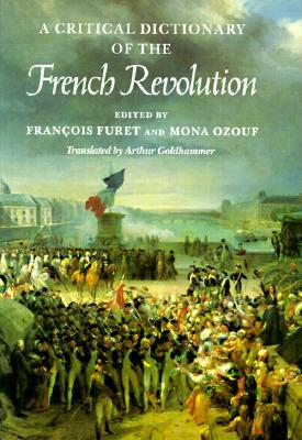Critical Dictionary of the French Revolution