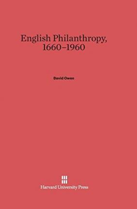 English Philanthropy, 1660-1960