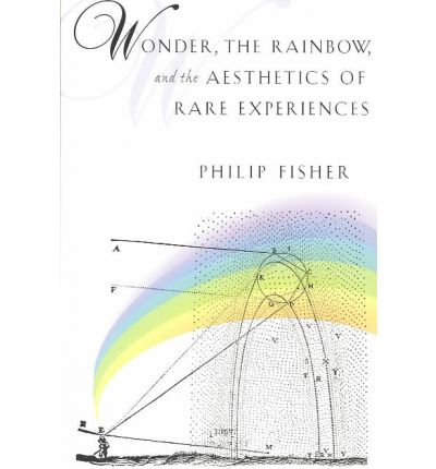 Wonder, the Rainbow, and the Aesthetics of Rare Experiences