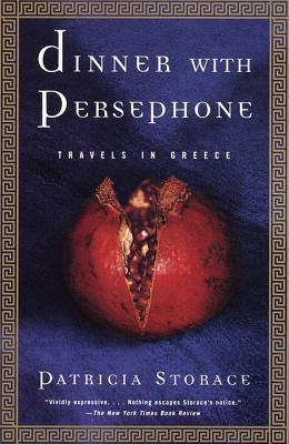 Dinner with Persephone: Travels in