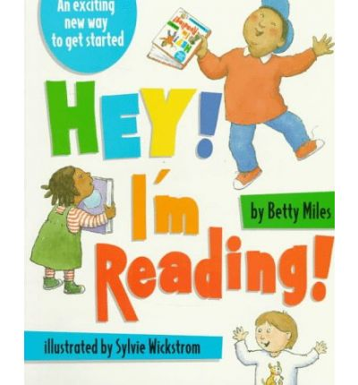 Hey! I'm Reading! : A How-to-Read Book for Beginners