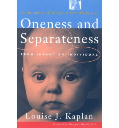 Oneness and Seperateness : From Infant to Individual