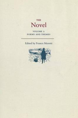 The Novel: Forms and Themes Volume 2