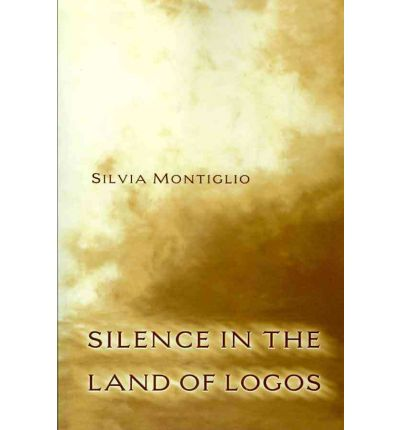 Silence in the Land of Logos