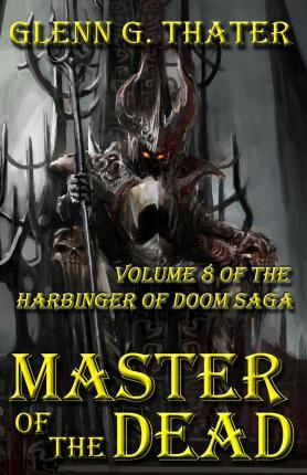 Master of the Dead : Harbinger of Doom -- Volume 8