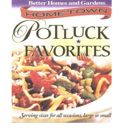 Hometown Potluck Favorites  Better Homes & Gardens   Illustrated  by Fuller, ...