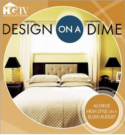 Design on a Dime: Achieve High Style on a --1,000 Budget  Paperback  by Tinche...