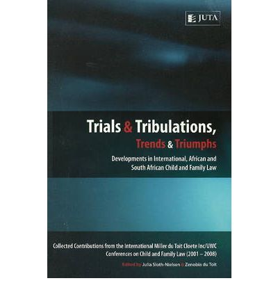 Trials and Tribulations, Trends and Triumphs: Developments in Onternational, ...