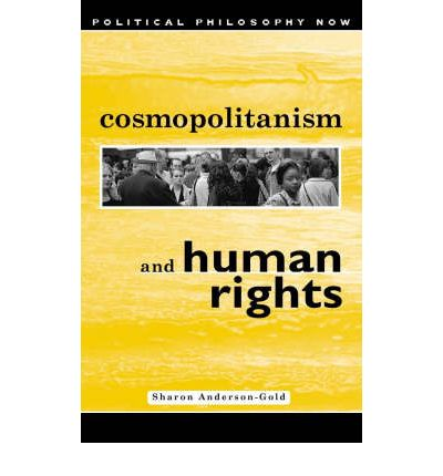 Cosmopolitanism and Human Rights  Political Philosophy Now   Hardcover   Jul ...