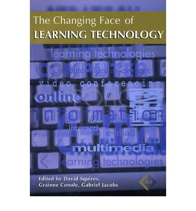 The Changing Face of Learning Technology  Hardcover   Sep 15, 2000  David Squ...