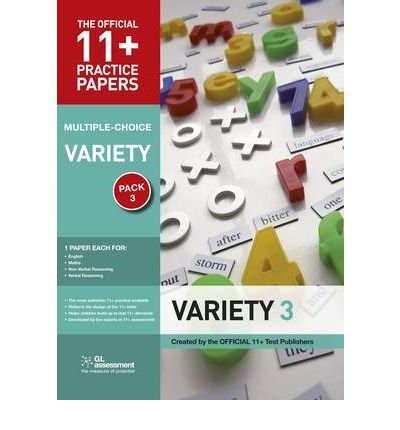 11+ Practice Papers, Variety Pack 3, Multiple Choice: English Test 3, Maths Test 3, Verbal Reasoning Test 3, Non-verbal Reasoning Tests 3