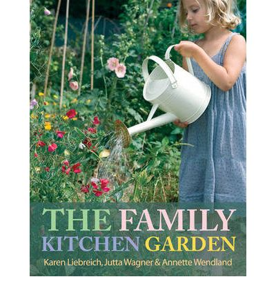 The Family Kitchen Garden