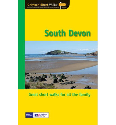 South Devon : Leisure Walks for All Ages