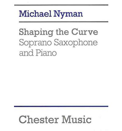 Michael Nyman : Shaping the Curve