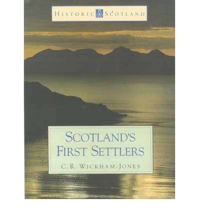 Historic Scotland Book of Scotland's First Settlers