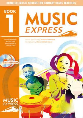 Music Express: Book 1: Lesson Plans, Recordings, Activities and Photocopiables