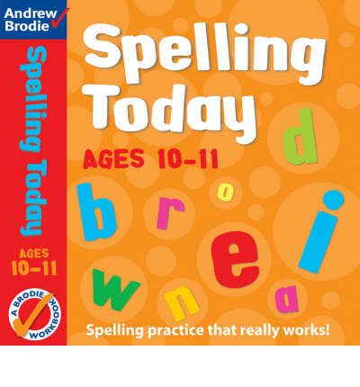 Spelling Today for Ages 10-11