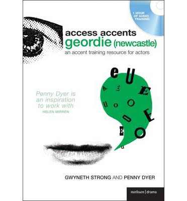 Access Accent: Geordie (Newcastle)