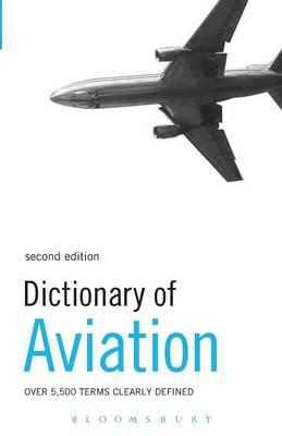 Dictionary of Aviation: Over 5,500 Terms Clearly Defined