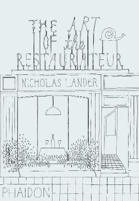 The Art of the Restaurateur