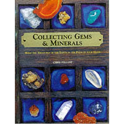Collecting Gems and Minerals