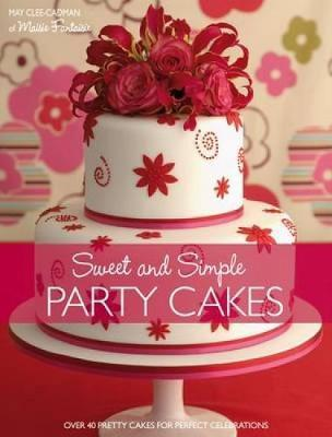 Sweet and Simple Party Cakes