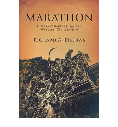 Marathon : The Battle That Changed Western Civilization
