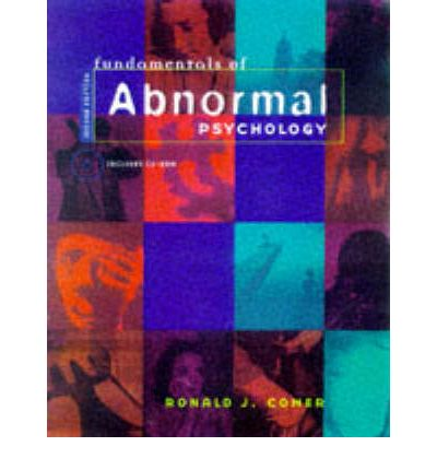 fundamentals of abnormal psychology Fundamentals of abnormal psychology helps students understand what it is really like to live with, study, and treat psychological disorders combining the latest research with the actual experiences of clients, their families, and practicing therapists, ron comer opens the doors of this inherently.
