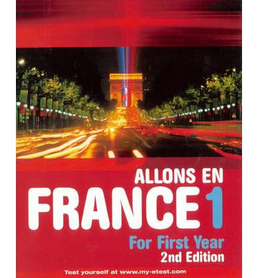 Allons en France: Teacher's Book and Cassettes Book 1