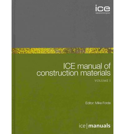ICE Manual of Construction Materials