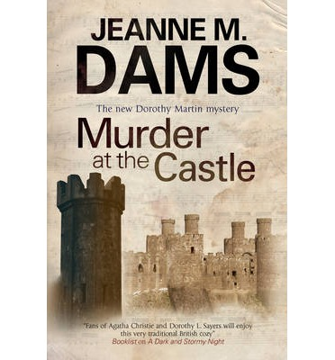 Download free ebooks pdf format Murder at the Castle by Jeanne M. Dams PDF 9780727896803
