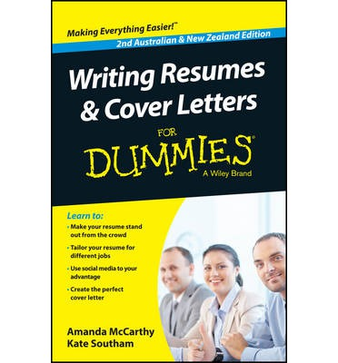 Writing Resumes and Cover Letters for Dummies, Second Australian ...