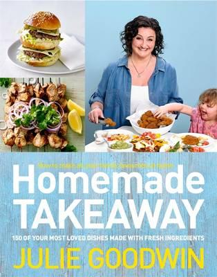 Download gratuito di libri su internet Homemade Takeaway by Julie Goodwin PDF RTF DJVU